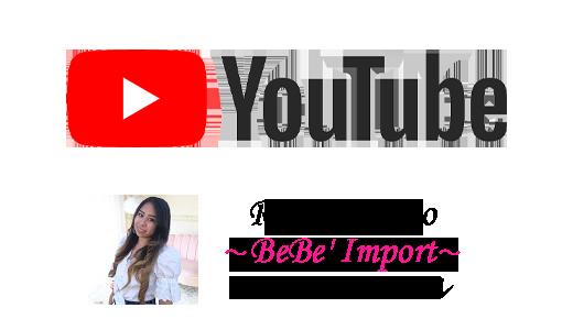 BeBe'ImportYouTubeチャンネル